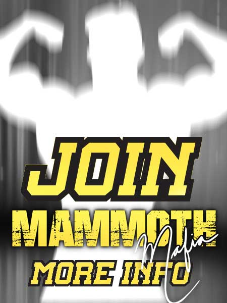 Join theMammoth Mafia